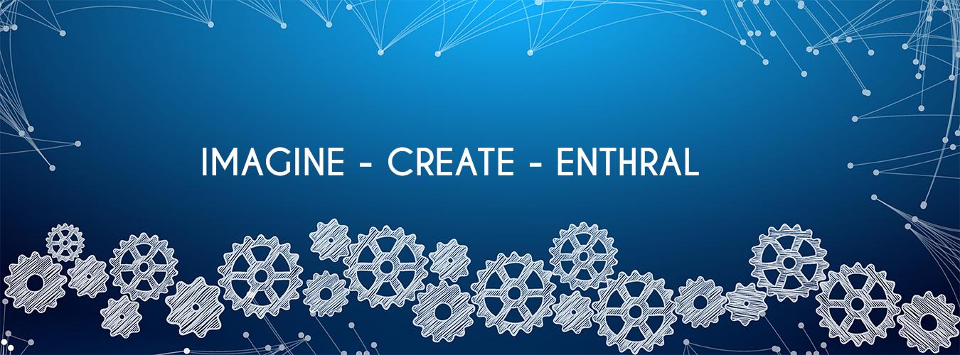 Imagine-create-enthral