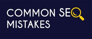 25 common mistakes in seo