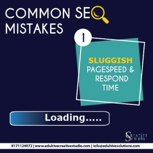 Seo Mistake 1 - Sluggish Pagespeed and Respond Time